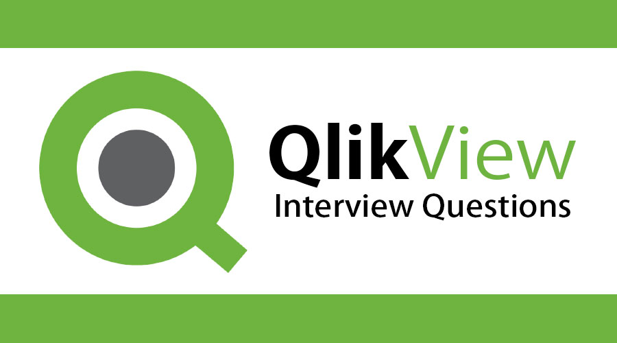 QlikView Interview Questions | Answers {Updated For 2019} |