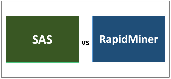 SAS vs RapidMiner