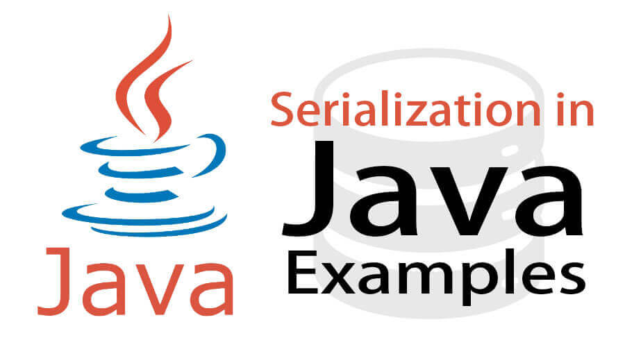 Serialization in Java Example
