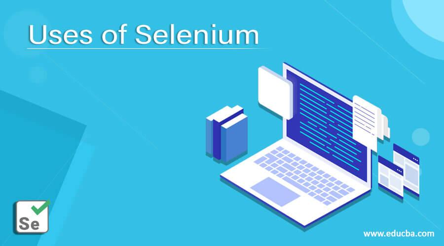 Uses of Selenium