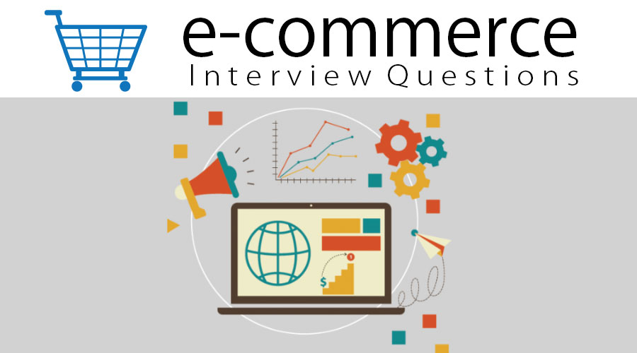E-commerce interview questions