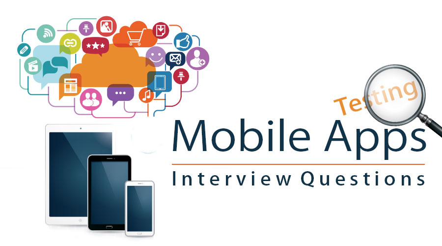 mobile application testing interview questions