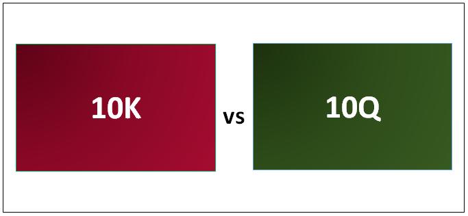 10K vs 10Q