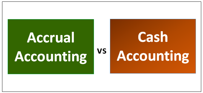 Accrual Accounting vs Cash Accounting