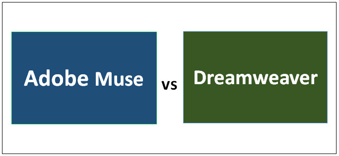 Adobe Muse vs Dreamweaver