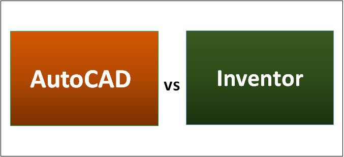 Tremendous Autocad Vs Inventor Find Out The 6 Amazing Differences Download Free Architecture Designs Ferenbritishbridgeorg
