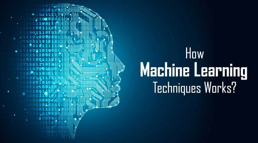 How Machine Learning Techniques Works