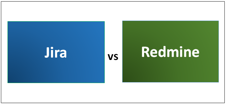 Jira vs Redmine