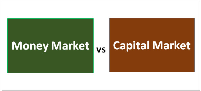 Money Market vs Capital Market