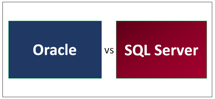 Oracle vs SQL Server | 14 Most Valuable Differences You Should Know
