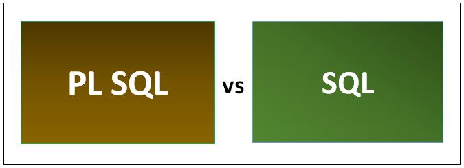 PL SQL vs SQL