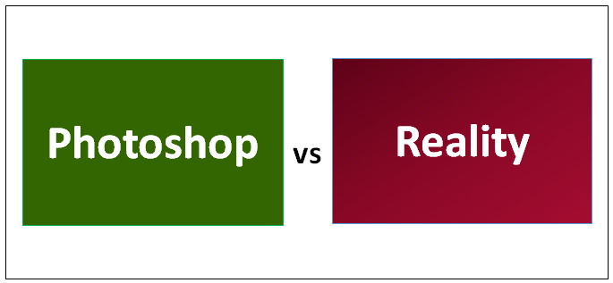 Photoshop vs Reality