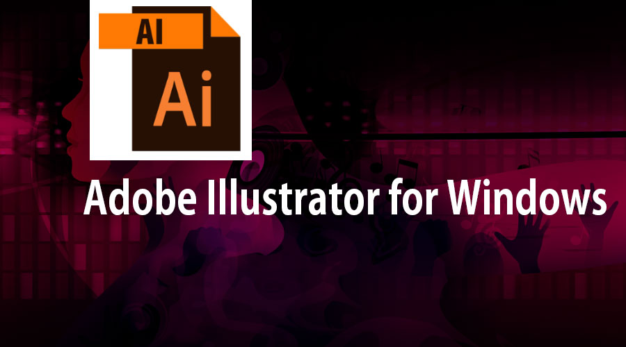 Adobe Illustrator For Windows