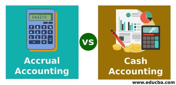 Accrual Accounting vs Cash Accounting