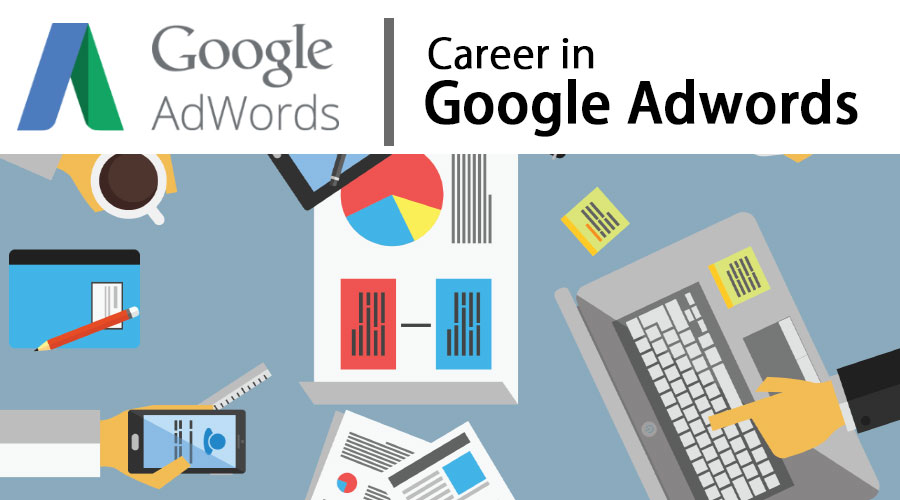 Career In Google Adwords