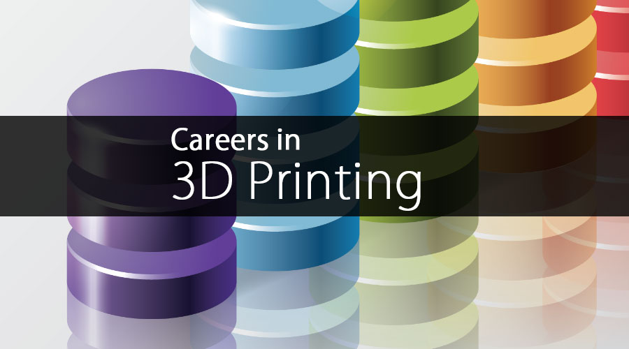 Careers-in-3D-Printing