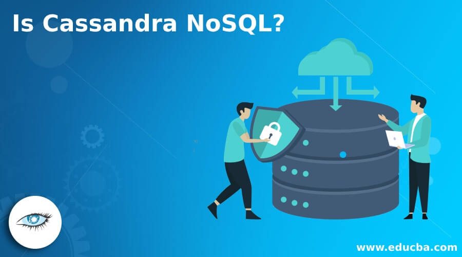 Is Cassandra NoSQL