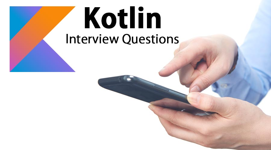 Kotlin-Interview-Questions