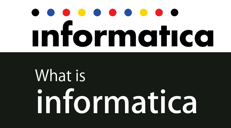 What is Informatica