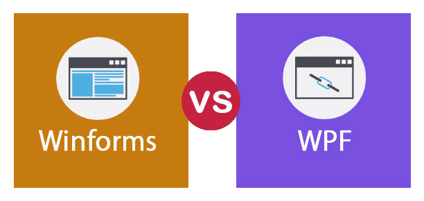 Winforms vs WPF | Learn The Top 6 Most Awesome Differences