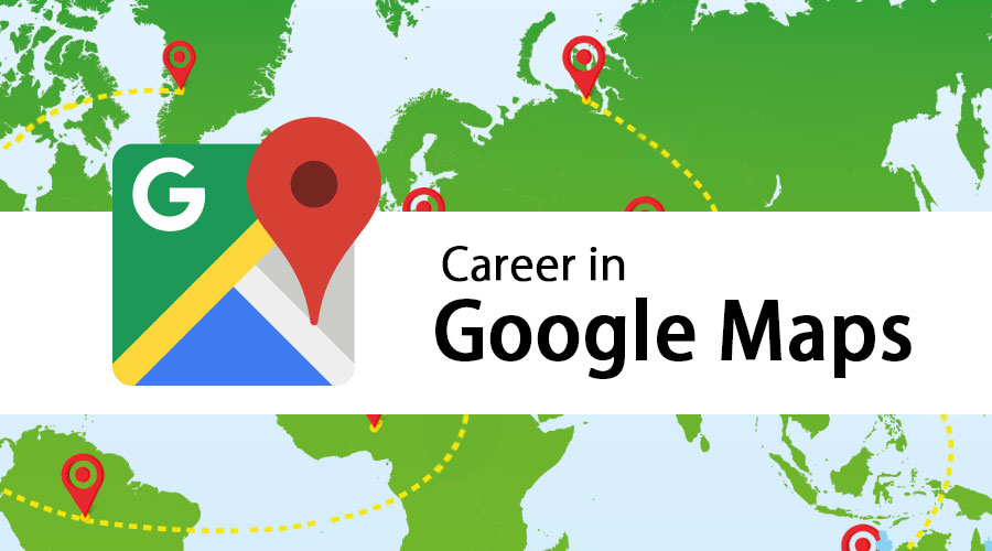 career-in-google-maps