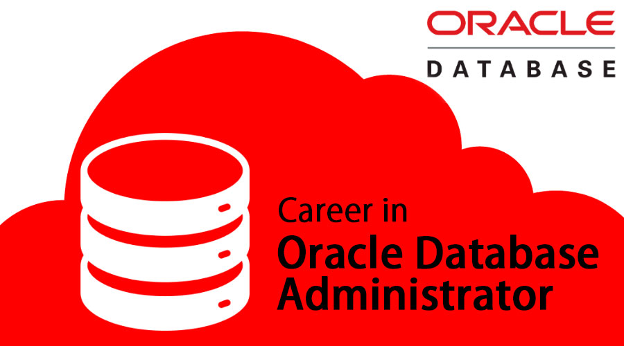 career in oracle database administrator