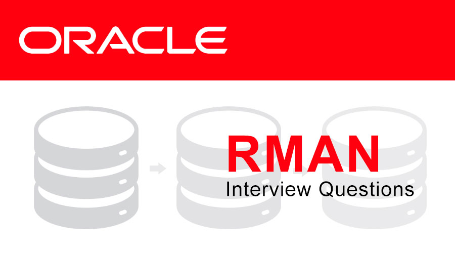 rman-interview-questions