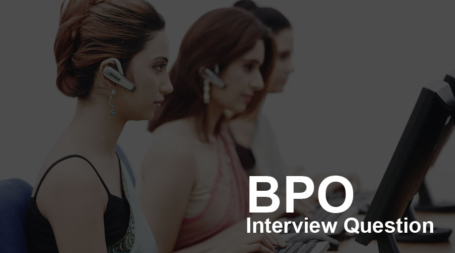 BPO-interview-question