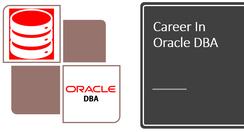 Career In Oracle DBA