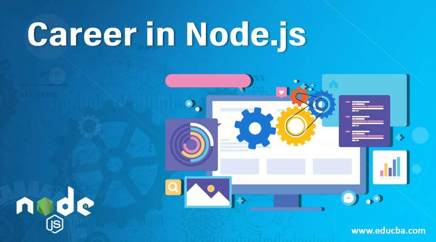 Career in Node.js