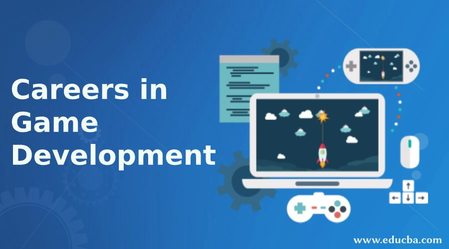 Careers in Game Development