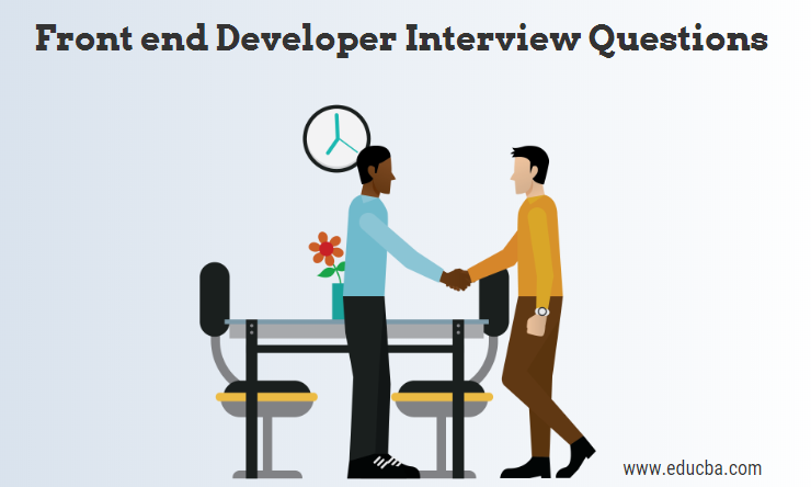 Top 10 Front end Developer Interview Questions {Updated For