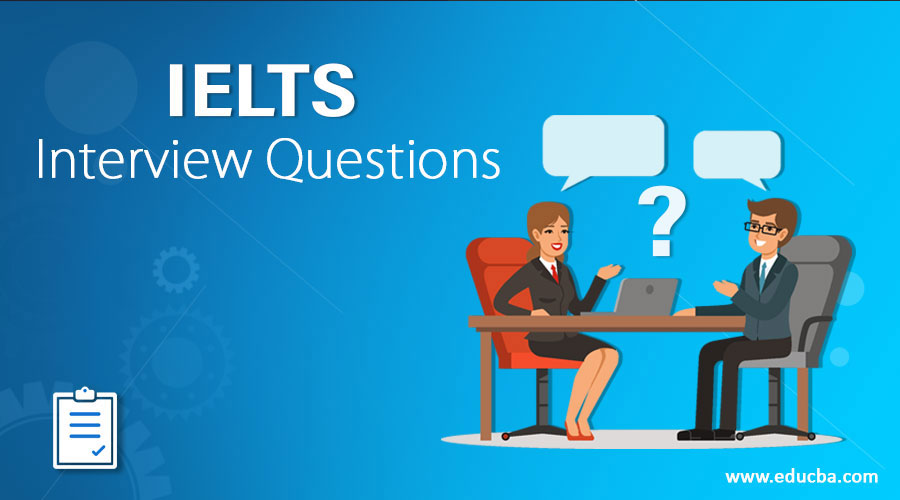 IELTS Interview Questions