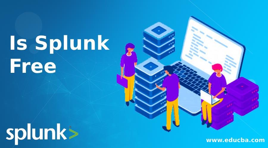 Is Splunk Free