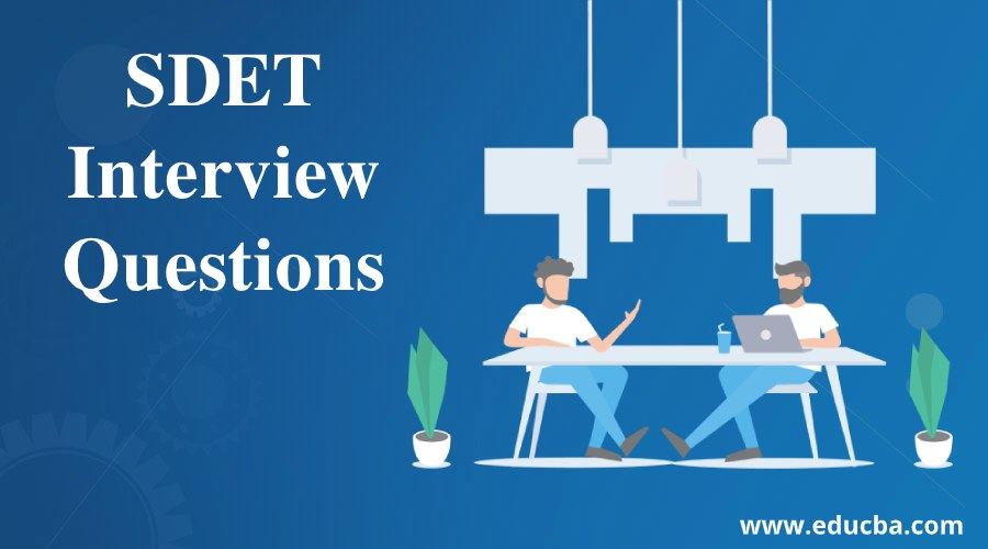 SDET Interview Questions
