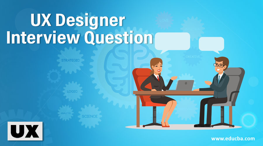 UX Designer Interview Question