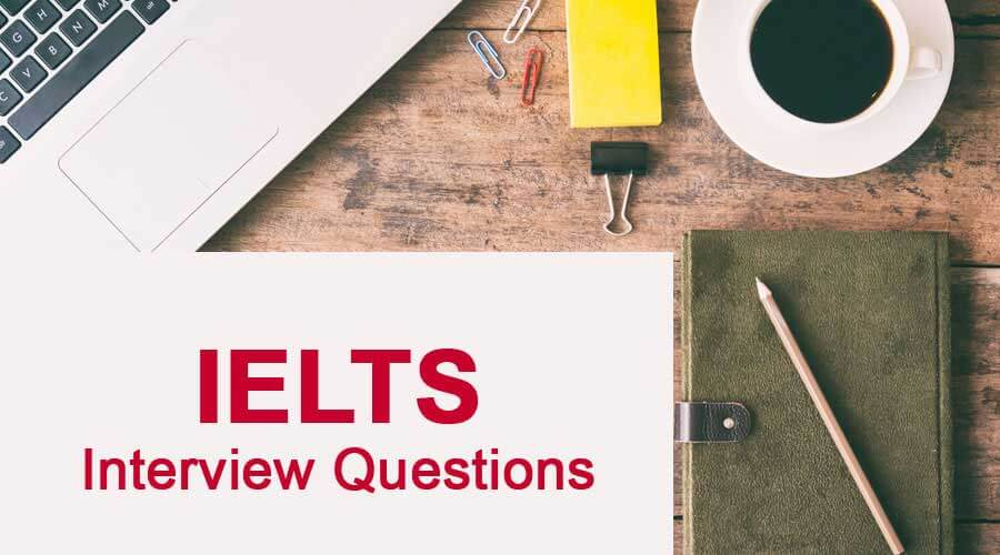 ielts-interview-questions