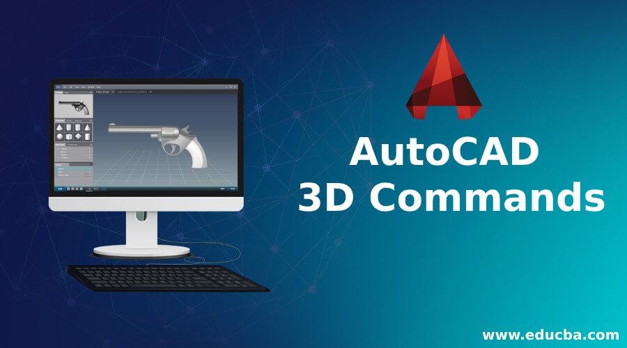 AutoCAD 3D Commands