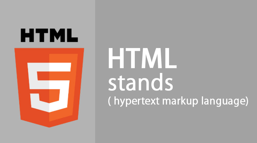 HTML stands(hypertext markup language)