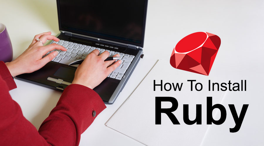 How To Install Ruby