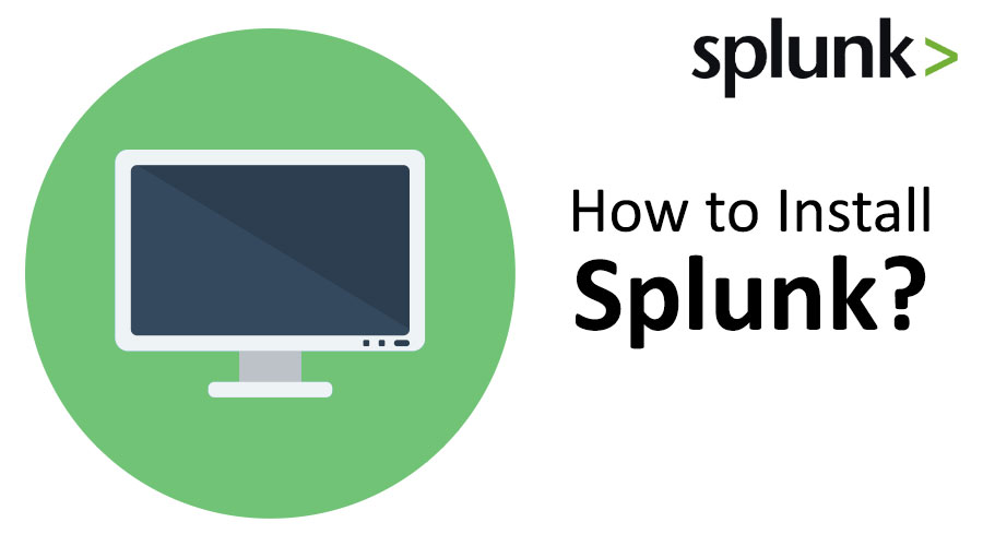 How to Install Splunk