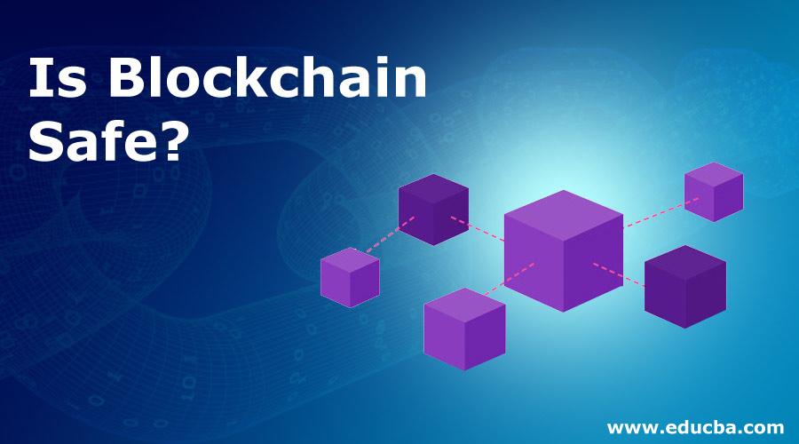 Is-Blockchain-Safe