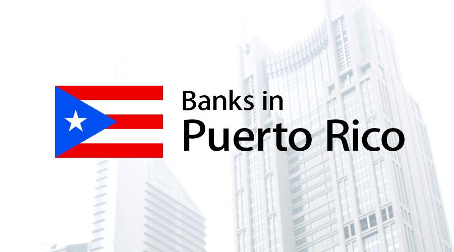 Banks In Puerto Rico
