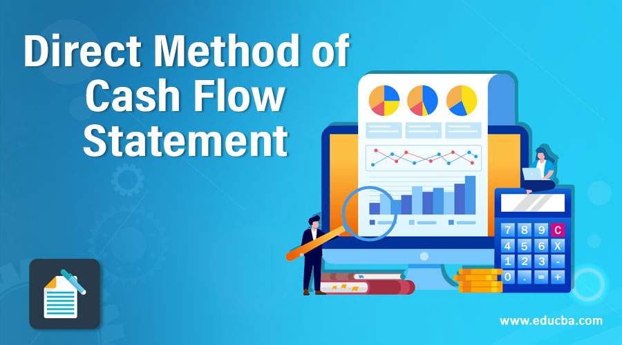 Direct Method of Cash Flow Statement