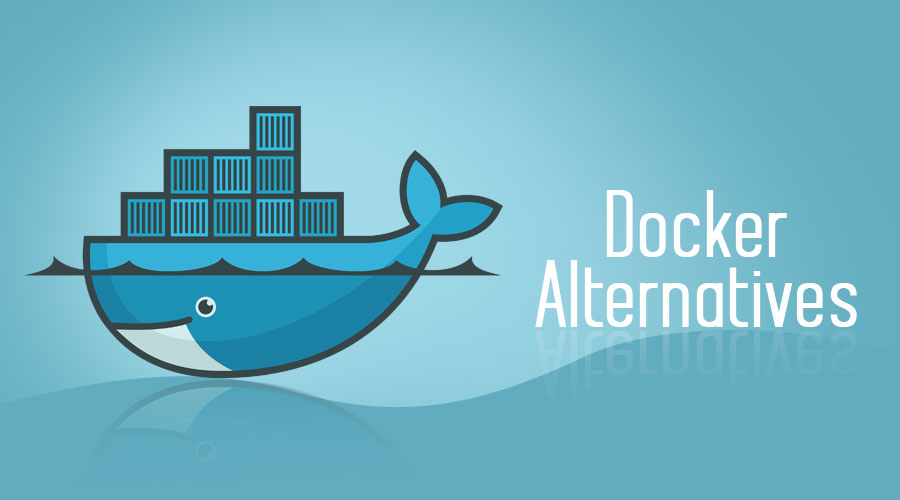 Docker Alternatives