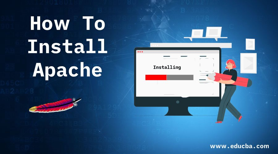 How To Install Apache