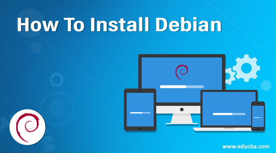 How To Install Debian