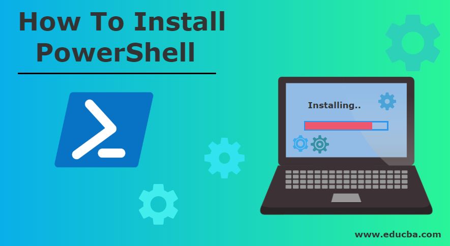 How To Install PowerShell