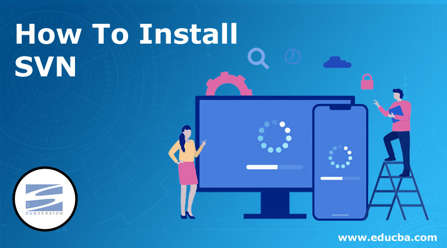 How-To-Install-SVN