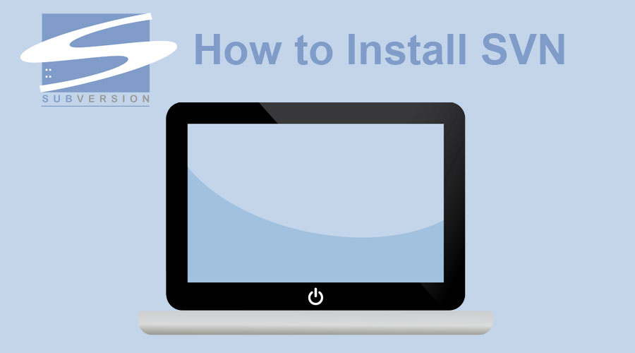 How To Install SVN